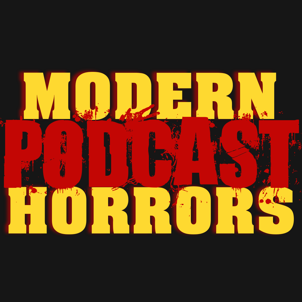 The Modern Horrors Podcast