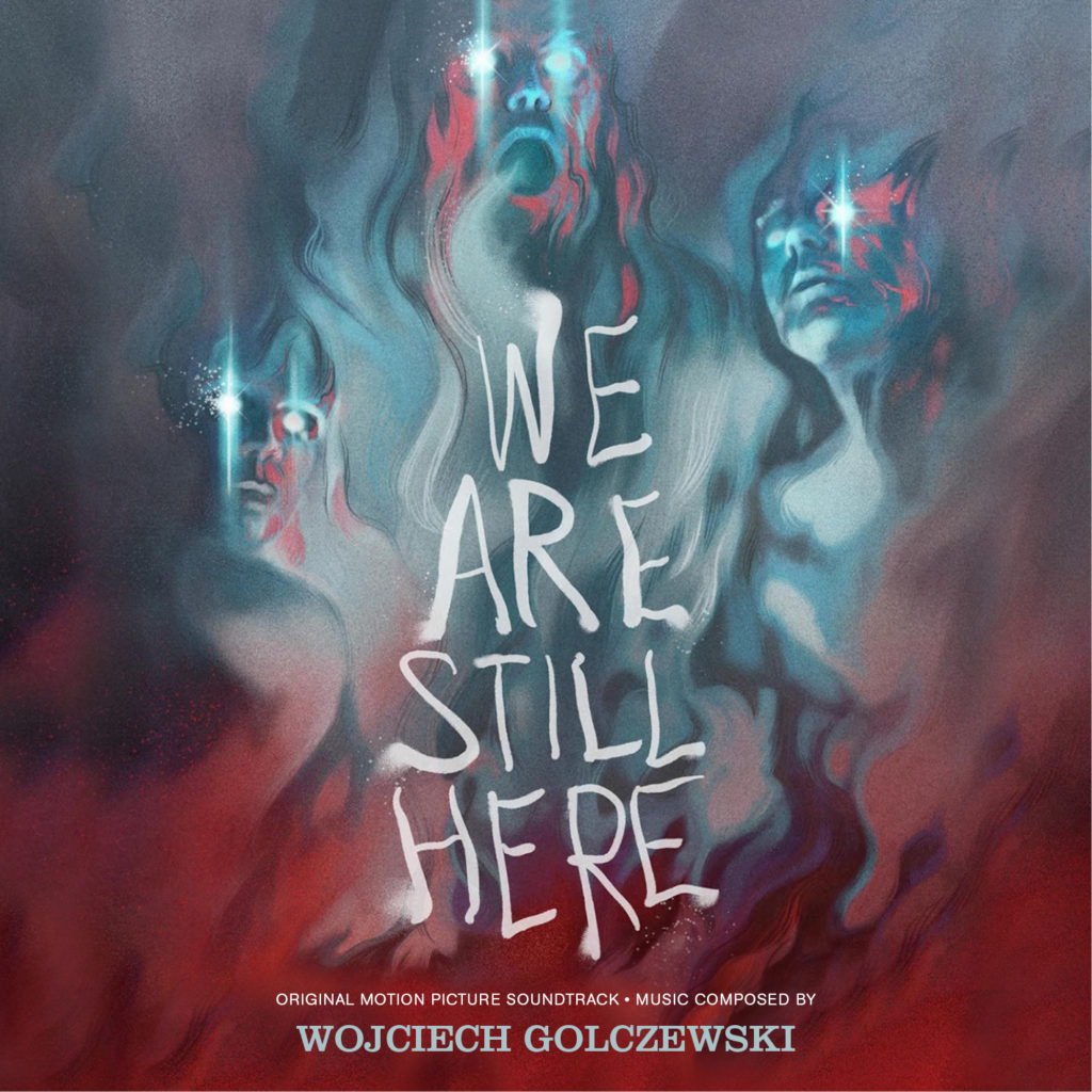 We Are Still Here Soundtrack