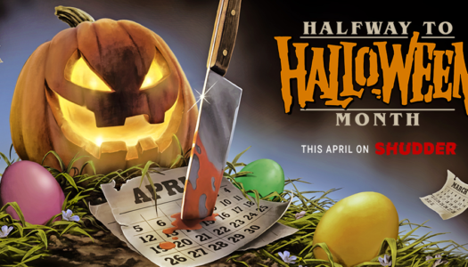 Shut In? Shudder To The Rescue With 'Halfway To Halloween' Month